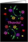 Thanks With Bright Colored Flowers and Hearts on a Dark Background card