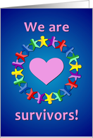 We Are Survivors! We Fought Cancer and Won! card