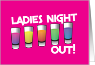 Ladies night out! drink shots invitation card