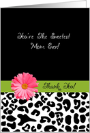 Thank You Mom Trendy Leopard Print With Pink Flower card