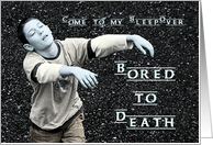 Boy's Sleepover Invitation - Bored to Death - Humorous card