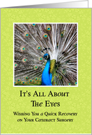 Cataract Surgery - Quick Recovery - Peacock Eyes card