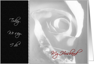 To My Husband On Our Wedding Day - White Bridal Rose card