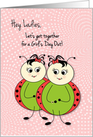 Cute Little Ladybugs Let's Get Together For A Girl's Day Out card