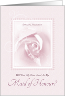 Will You Be My Maid Of Honour, Aunt, Delicate Pink Bridal Rose card