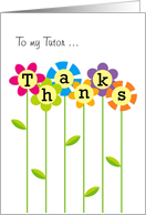 Thanks a Bunch Tutor, Colorful Flowers Card