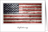 July 4th, Let Freedom Ring with Rustic American Flag card
