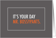 Humorous Boss's Day, Mr. Bossypants card
