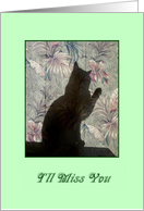 Goodbye - Cat Silhouette - I'll Miss You card