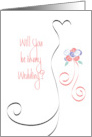 Be in my Wedding with Swirled Bridal Dress and Bouquet card