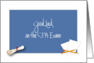 Good Luck on the CPA Exam, Diploma and Papers card