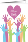 Hand Lettered Colorful Helping Hands Thank You for Volunteering card