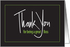 Thank You for being a Great Boss, Hand Lettered on Black card