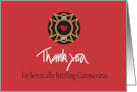 Thank you to Firefighter for Being Coronavirus Hero with Golden Badge card