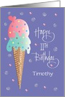 Happy Birthday 11 Year Old, Ice Cream Cone with Custom Name card