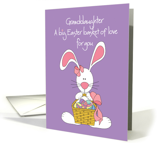 Easter for Granddaughter, Bunny with basket of Easter Egg Love card