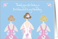 Thank you for Being a Bridesmaid in Wedding, Brunette Bride card