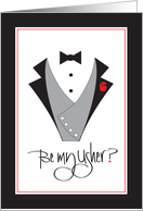 Invitation for Wedding Attendant, Be my Usher with Tuxedo card