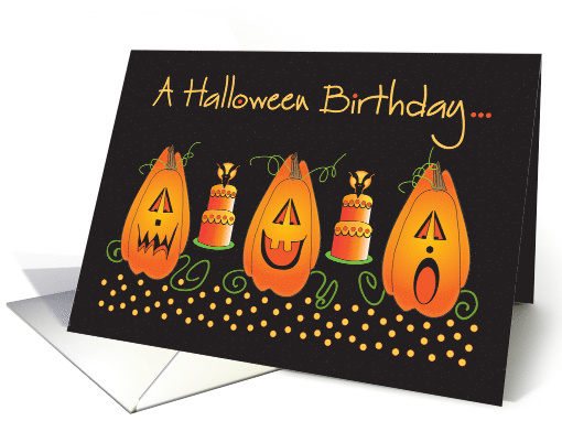 Birthday on Halloween with trio of Jack o' Lanterns and Cakes card