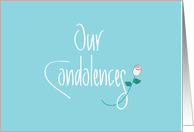 Our Condolences Sympathy Card, Handlettering and Rose card