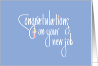 Congratulations on Your New Job, Hand Lettered with Flowers card
