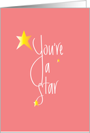 Hand Lettered You're a Star Performer on Pink with Golden Stars card