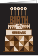 Hand Lettered Birthday for Husband, Brown Stacked Geometric Cake card