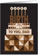 Hand Lettered Birthday for Dad, Stacked Brown Geometric Cake card