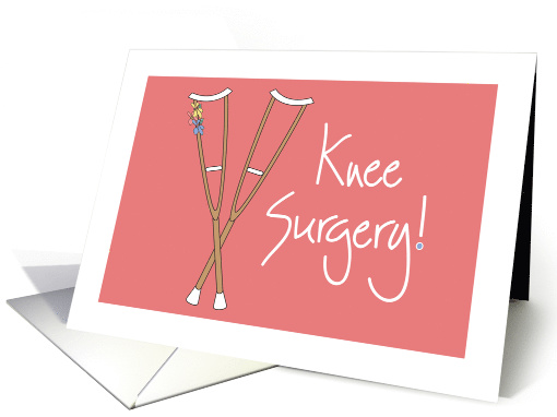 Hand Lettered Get well Soon for Knee Surgery, Crutches on Pink card