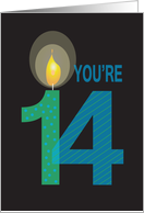 Birthday For 14 Year Old Youre With Large Candle Card
