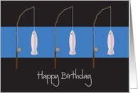 Happy Birthday with Trio of Fishing Rods and Fish card