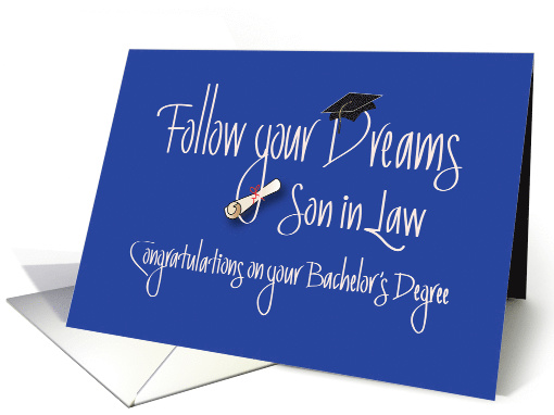 Graduation for Son in Law, Bachelor's Degree with Diploma card