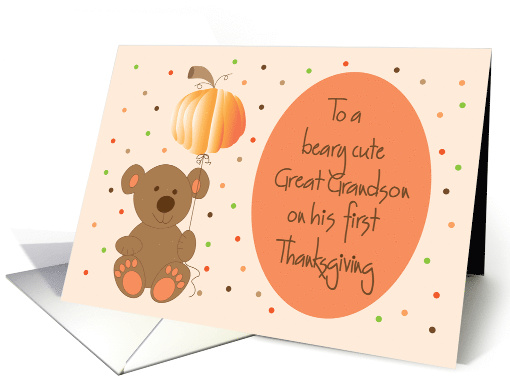 First Thanksgiving for Great Grandson, Bear with Pumpkin Balloon card