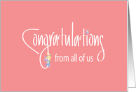 Congratulations from all of us, with Flowers and Handlettering card