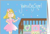 Congratulations on Becoming Big Sister, Girl with Crib and Rattle card