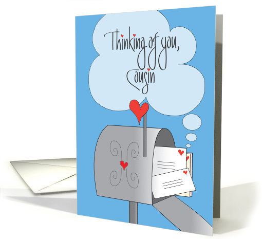 Thinking of You, for Cousin, Mailbox with Envelopes and Hearts card