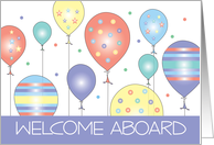 Business Welcome Aboard, Colorful and Festive Balloons card