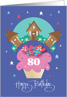 80th Birthday for Neighbor, Cupcake with Trio of Cottages card