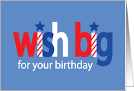 Labor Day Birthday, Wish Big with Stars and Stripes card