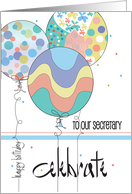 Birthday for Secretary, Extended Arm, Balloons & Hand Lettering card