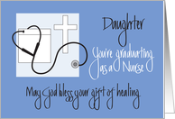 Graduation for Daughter, Nursing School with Cross & Stethoscope card