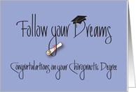 Congratulations on Chiropractic Degree, Follow Your Dreams card