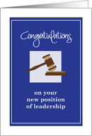 Congratulations School Leadership Position, with Wooden Gavel card