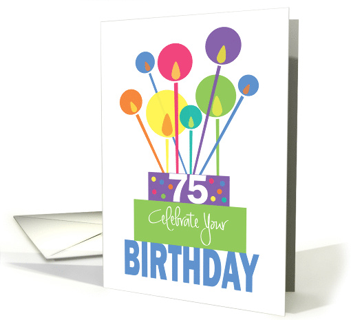 Birthday For 75 Year Old Stacked Cake With Tall Thin Candles Card