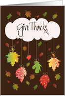 Thanksgiving Give Thanks, With Colorful & Decorated Fall Leaves card