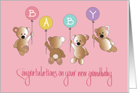 Congratulations on New Granddaughter, Four Bears & Balloons card