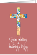 Congratulations Clergy Installation for Bishop with Colorful Cross card