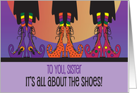 Halloween for Sister, It's All about the Shoes with Witch Shoes card