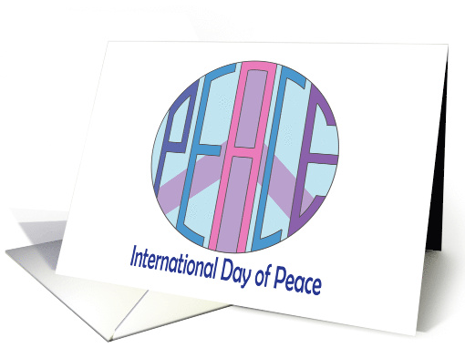 International Day of Peace, Hand Lettered Circle & Peace Sign card