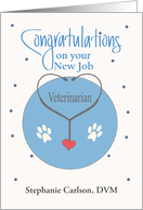 New Job for Veterinarian, Stethoscope with Paw Prints card